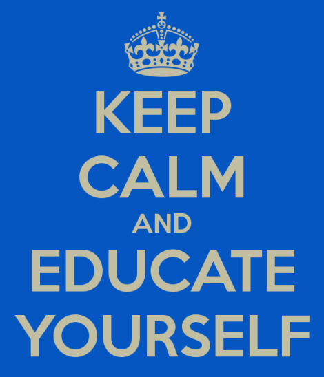 keep-calm-and-educate-yourself-12